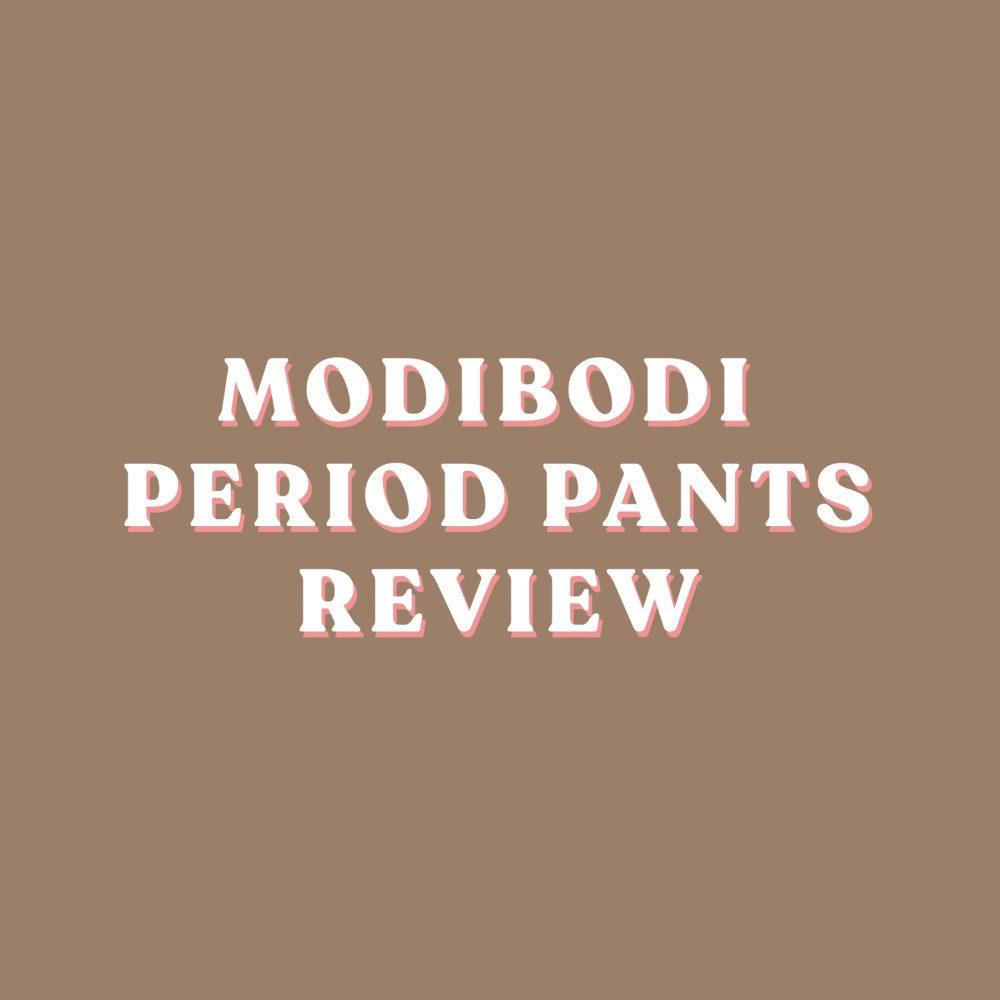 ModiBodi Period Pants Review